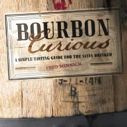 Bourbon Curious Reviewed: A Simple Guide for the Savvy Drinker
